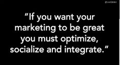 Beyond Content Marketing Basics: Optimize & Socialize Your Digital Marketing for 2014
