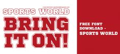 Free Font Download – Sports World   http://www.webnexdesign.com/free-font-download-sports-world/