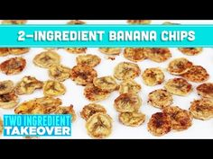 2 Ingredient Baked Banana Chips! Two Ingredient Takeover - Mind Over Munch - YouTube