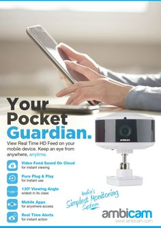 Real time HD feed on your Mobile Device. Keep an eye from anywhere, anytime. try ambicam - smart cloud camera Home Monitor, Mobile App, Cameras, Plugs, Pure Products, Eyes, Corks, Camera, Mobile Applications