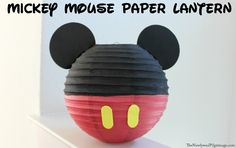 Mickey Mouse Paper Lanterns Tutorial - Mickey Themed Birthday Party