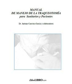 Acceso gratuito. Manual de manejo de la traqueotomía para sanitarios y pacientes Facial, Personal Care, Medicine, Facial Treatment, Self Care, Facial Care, Personal Hygiene, Face Care, Face