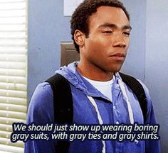 For all those times you are forced to go to a party. | Community Post: The 29 Most Relatable Quotes From Community