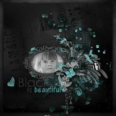"""Black Is Beautiful"" by Aurelie Scrap, http://digital-crea.fr/shop/index.php?main_page=product_info&cPath=155_460&products_id=25354&zenid=3f07dc4ec5418e29a5b177af3a60e34f, http://withlovestudio.net/shop/index.php?main_page=product_info&cPath=27_348&products_id=8480#.V-4BF7WYol8, http://www.mymemories.com/store/display_product_page?id=AGAS-CP-1609-113765, photo Pezibear, Pixabay"