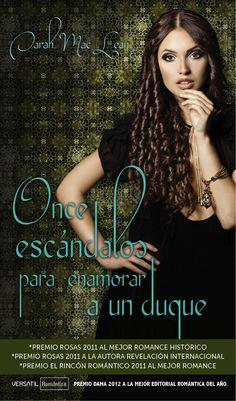 Once Escándalos para Enamorar a un Duque  || Eleven Scandals To Star To Win A Duke's Heart    Editorial:Ediciones Versátil » Pub...