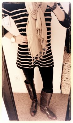 My go to outfit... Frye boots, leggings, striped tunic, and a scarf! Comfy and cute!