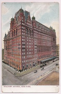 New York City Architecture  Waldorf Astoria early 1900's