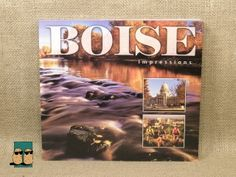Boise Impressions, photography by Idaho Stock Images. Experience the Boise Foothills at the moment they erupt with gorgeous yellow lupine blooms. Float along the Boise River as it winds through spectacular fall color. Take in the excitement at a Boise State University Broncos' game.