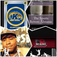 "2/7/15 NCAAB Sports Bettors Almanac Update: #MiamiOh vs #KentSt (Take: Kent St -8.5)""The Sports Bettors Almanac"" SPORTS BETTING ADVICE  On  99% of regular season games ATS including Over/Under   1.) The Sports Bettors Almanac"" available at www.Amazon.com 2.) Check for updates Instagram,Twitter, YouTube: @Marlawn7  ( ""SPORTS BETTORS ALMANAC"" BOOK UPDATES.... NOT SPECIAL PICKS)   ""I'm looking for sponsors and opportunities in the sports world."" Marlawn Heavenly VII (SportyNerd@ymail.com)"