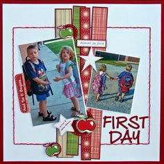 First Day - Scrapbook.com scrapbook page layout
