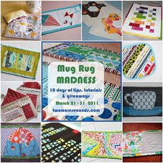 Links to a whole bunch of Mug Rug tutorials.  Mug Rugs are definitely on my list of gifts to make this year.
