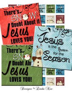 Instant Download - Snow Doubt About It Jesus Loves You (1 x 1 inch) bottlecap Digital Collage Sheet - magnet Chistmas Jesus Tweens Snowmen