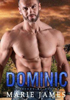 Dominic.    Cover Design:Essentail Designs  Release Date: May 11 2017    Synopsis  Dominic Anderson knows exactly what he wants in life: simplicity safety and solidarity with his brothers. Hes vowed to spend each day living his life exactly how he chooses since the day his wife betrayed him and his four-year military career turned into twenty.  Returning home after retirement from the Marines hes traded the sand in the Middle East for that of the New Mexico desert Humvees for a motorcycle…