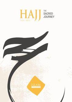 Islam Channel Hajj Brochure 2013 by Islam Channel - issuu Book Cover Page, Book Cover Design, Book Design, Islamic Posters, Islamic Art, Creative Photos, Creative Design, Hajj Mubarak, News Letters