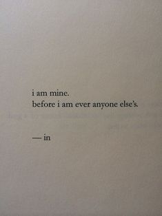 words - quotes - sayings - I am mine Words Quotes, Wise Words, Me Quotes, Sayings, Pretty Words, Beautiful Words, Cool Words, Great Quotes, Quotes To Live By
