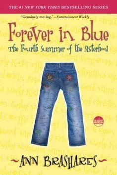 Forever in Blue: The Fourth Summer of the Sisterhood by Ann Brashares I Love Books, Good Books, I Love Series, Books A Million, Female Friendship, Books For Teens, Teen Books, Blue Books, Book Lists