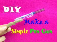 How to make a Simple Pen Gun - DIY