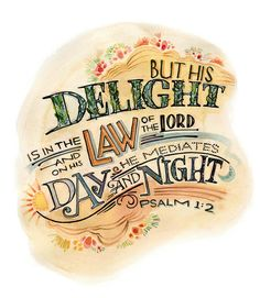 """Psalm 1:2 - """"But his delight is in the law of the Lord and on His law he mediates day and night""""    Art Print by Mikela Prevost available on Society6"""