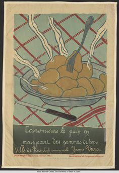 Économisons le pain en mangeant des pommes de terre Alternate Title	Save Bread by Eating Potatoes Creator	Vernet, Yvonne, artist Date	1916 Description	Poster showing a steaming plate of potatoes, with a fork embedded in one, set on a blue-grey and red checked tablecloth. Subject	World War, 1914-1918; World War, 1914-1918--Propaganda; Posters; Lithographs; World War, 1914-1918--Art and the war; World War, 1914-1918--Food supply--France; Child artists Language	French Format	Posters Extent	55 x…