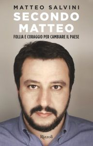Secondo Matteo by Rodolfo Sala & Matteo Salvini - Digitall Media Le Pen, Affiliate Websites, Frank Zappa, Still Love You, Friends Show, Smile Because, What To Read, Historical Fiction, How To Fall Asleep