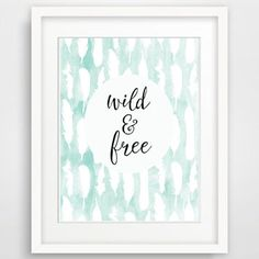 8x10 Wild and Free, Printable Nursery Art from Designsbyritz on
