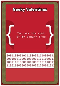 We're finally in February (the month of love) and Valentine's Day is around the corner! Herewith the NerdiPop top 30 Geeky Valentines Cards and sayings for Binary Tree, Pop Culture, Fun Facts, Geek Stuff, Valentines, Memes, Cards, Geek Things, Valentine's Day Diy