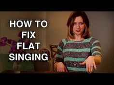 How to Fix Flat Singing - Sing On Pitch - Felicia Ricci - YouTube