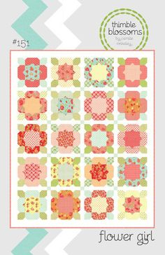 Flower Girl quilt pattern from Thimble Blossoms - fat quarter friendly twin quilt. $8.00, via Etsy.