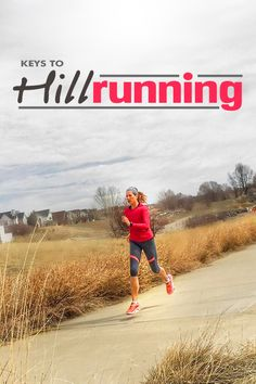 What every runner needs to know about hill training - why do it, when to do it and how! Running faster and injury free!