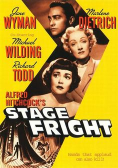 """Stage Fright"" (1950) Directed by Alfred Hitchcock. With Marlene Dietrich, Jane Wyman, Richard Todd, Michael Wilding."