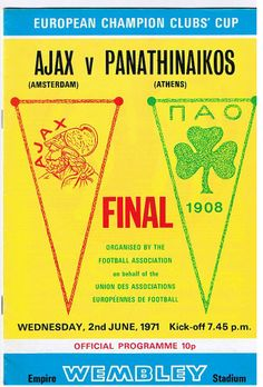 Ajax v Panathinaikos European Cup Final Wednesday June 1971 Football Odds, Football Ticket, Football Program, School Football, Football Players, Afc Ajax, Sports Clubs, Sports Logos, European Cup