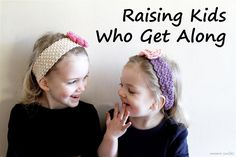 Simple ways to help your kids learn to get along - smoothing the path to lifelong friendship. #parenting #siblings #kids