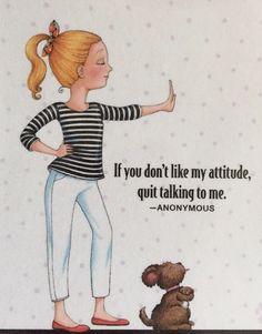 If You Don't Like My Attitude-Handmade Fridge Magnet-Mary Engelbreit Artwork