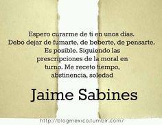 Mejores 100 Imagenes De Jaime Sabines En Pinterest Jaime Sabines