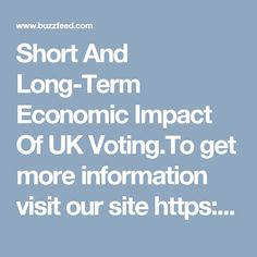 Short And Long-Term Economic Impact Of UK Voting.To get more information visit our site https://www.nationaldebtrelief.com/debt-consolidation/