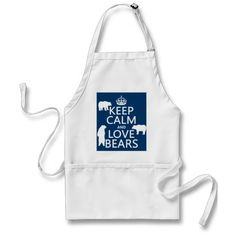 Keep Calm and Love Bears (in all colours) Apron Cheap Aprons, Aprons For Sale, Kitchen Aprons, Kitchen Gifts, Christmas Aprons, Vintage Christmas, Christmas Gifts, Christmas Cookies, Merry Christmas