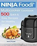 NINJA Foodi Multicooker Cookbook Quick & Easy Recipes for Healthy Meals by Nancy Russell (Author) US Healthy Meals, Healthy Recipes, Easy Recipes, Multicooker, Quick Easy Meals, Ninja, Ebooks, Kindle, Pdf