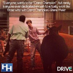 This reminds me of my oldest son. He never won Grand Champion overall. He did have a lot of success though and best of all was winning Champion Senior Showmanship twice. He loves showing and he puts all he has into it. Livestock Judging, Livestock Farming, Showing Livestock, Country Quotes, Country Life, Country Girls, Cattle Barn, Show Cattle, Cow Quotes