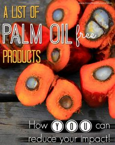 Palm Oil is one of the most destructive ingredients on the market today. To help you reduce your impact, here is a list of Palm Oil Free products to put in your basket, as well as those that you need to take out! Palm Oil, Free Products, Allergies, Canning, Fruit, Sustainability, Basket, Travel, Zero Waste