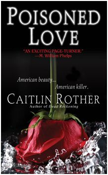 """Poisoned Love, by Caitlin Rother. """"Kristin Rossum had everything going for her--beauty, brains, & the start of a brilliant toxicology career. But the 24-y.o. San Diegan was torn between 3 relationships: one with her husband, who was found not breathing & covered w/red rose petals; one w/her married boss; & one w/her old friend, crystal meth. This cautionary tale illustrates how an obsession for passion & easy access to narcotics can devastate not just one life, but many others in the process."""""""