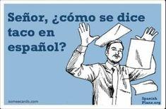 Memes en espanol funny spanish class ideas for 2019 Spanish Posters, Spanish Jokes, Spanish Lessons, Spanish 1, Funny Spanish, Learn Spanish, Spanish Sayings, Spanish Teacher, Spanish Classroom