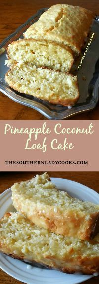 I need to eat this. The Southern Lady Cooks Pineapple Coconut Loaf Cake Loaf Recipes, Coconut Recipes, Baking Recipes, Cake Recipes, Pinapple Dessert Recipes, Breakfast Bread Recipes, Pineapple Recipes, Bread Cake, Dessert Bread