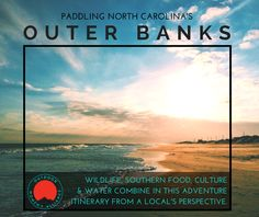 A Local's Guide to Paddling North Carolina's Outer Banks on @outdoorwomen!