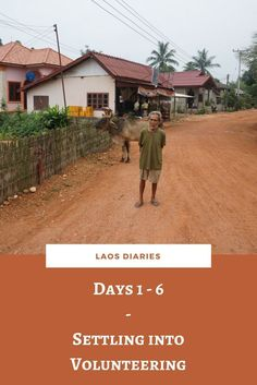 New adventures begin in Laos with a new kind of experience, volunteering.