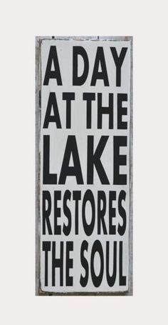 Lake Decor Lake Sign A Day At The Lake Restores The Soul Wood Sign Reclaimed Wall Wooden Plaque Phrase Quotes Sayings River House Cabin Sign Hand Painted Wood Signs by Nauti Wood Signs