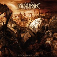 Dehuman - 2013 - Black Throne of All Creation ----