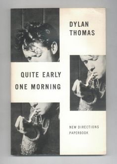 Dylan Thomas, Quite Early One Morning,  Prose Pieces Fiction and Poetry Vintage 1970s Paperback Book from New Directions Great Welsh Poet on Etsy, $10.00