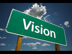 The Importance of having a vision