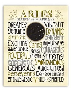 ARIES (March 21-April 19) - Dreamer, vibrant, genuine, dynamic, optimistic, confident, exciting, caring, impulsive, adventurous, powerful, good friend, courageous, strong, energetic, spontaneous, generous, quick-witted, persevering, extraordinary, enthusiastic, high-spirited  / Astrology Art Print by Anne Garrison Studio