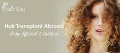 Make Hair Loss History by Choosing Hair Transplant Abroad #Best_Hair_Transplantation_Abroad #Best_Hair_Transplant_Abroad